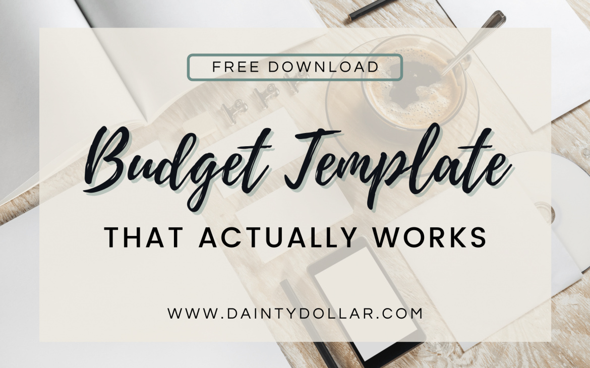 Budget Template That Actually Works - How I Set Up My Budget