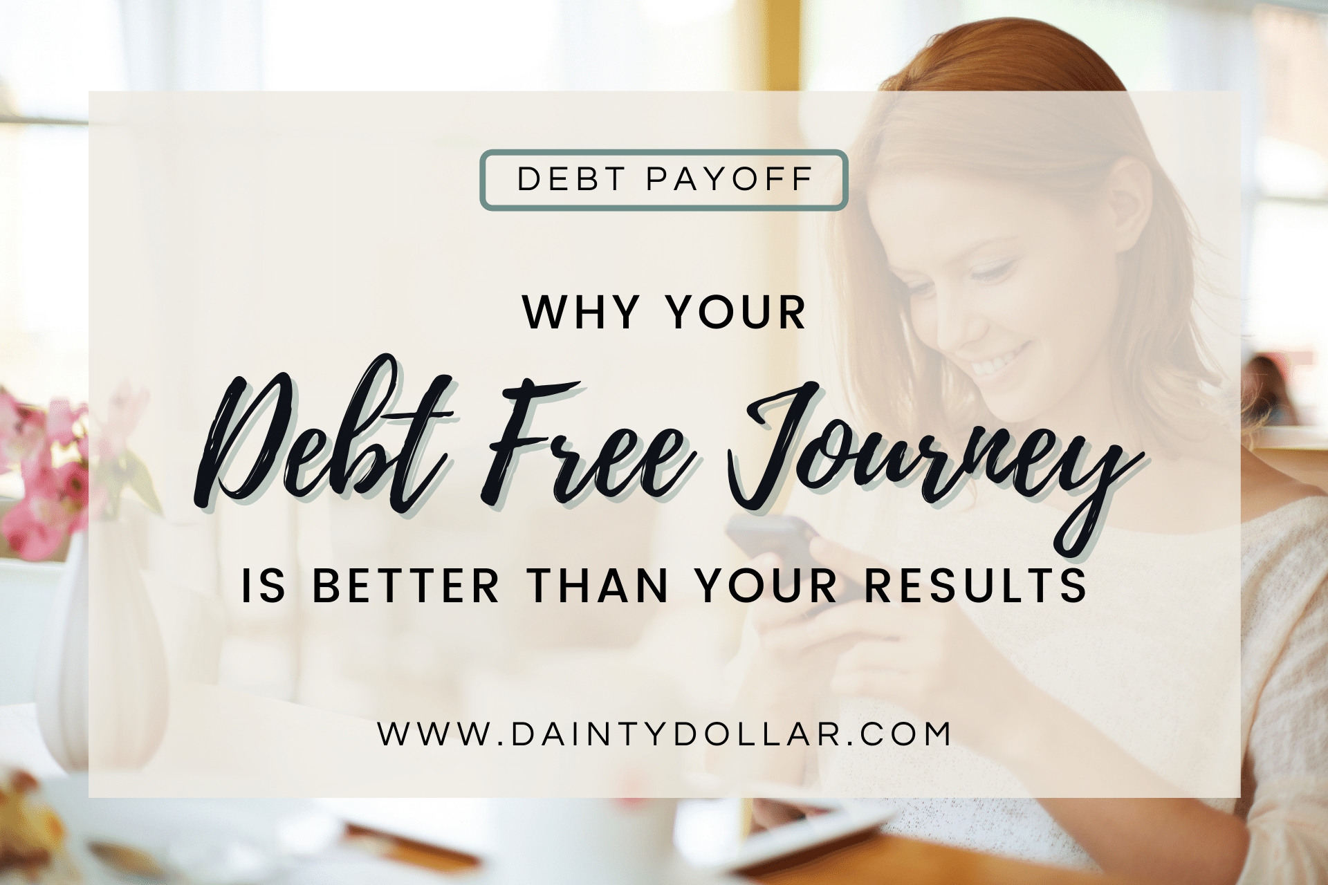 Why Your Debt Free Journey is Better Than your Result