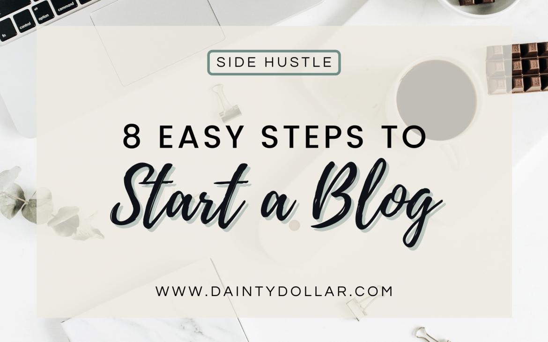 How to Start a Blog in 8 Easy Steps - Dainty Dollar LLC