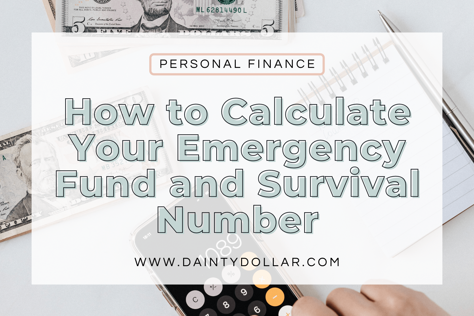 How to Calculate Your Emergency Fund and Survival Number - Dainty Dollar